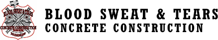 Blood Sweat & Tears Concrete Construction Contractor Tucson, AZ Logo